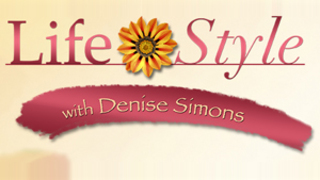 LifeStyle with Denise Simons