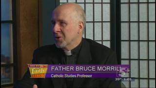 Issues of Faith: Rev. Bruce Morrill