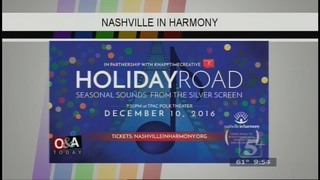 Out & About Today: Nashville in Harmony...