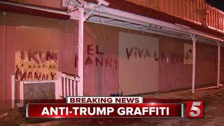 Graffiti Protesting Trump Found In Nashville