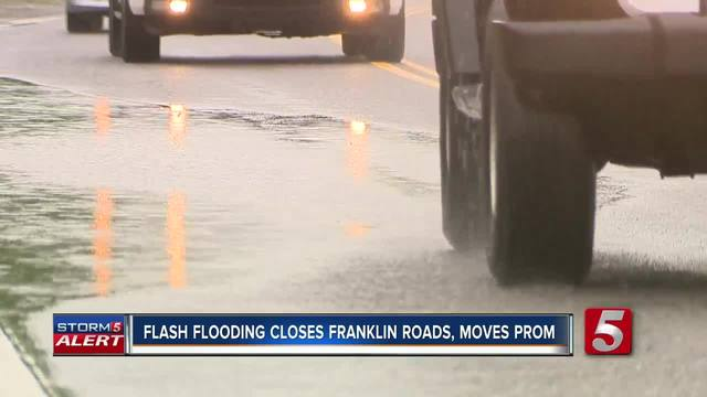 Flash Flooding Closes Franklin Roads- Moves Prom