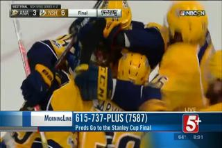 MorningLine: Preds Go To Stanley Cup Final