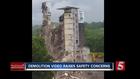 WATCH: Demolition Video Raises Safety Concerns