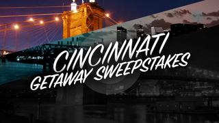 Cincinnati Getaway Sweepstakes