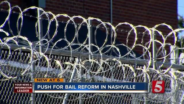 Push For Bail Reform In Nashville