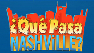 ¿Que Pasa Nashville?