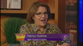 Issues of Faith: Nancy Guthrie