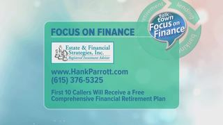 Hank Parrott: Focus on Finance 4-26-17