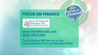 Hank Parrott: Focus on Finance 7-28-17