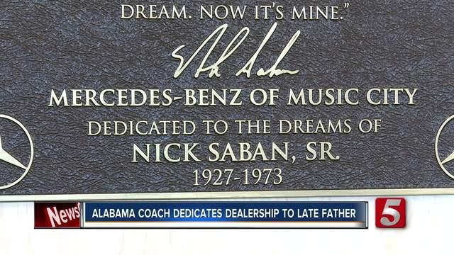 Coach nick saban dedicates car dealership to late father for Mercedes benz music city nashville