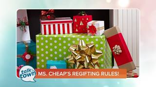 Ms. Cheap's Rules for Regifting