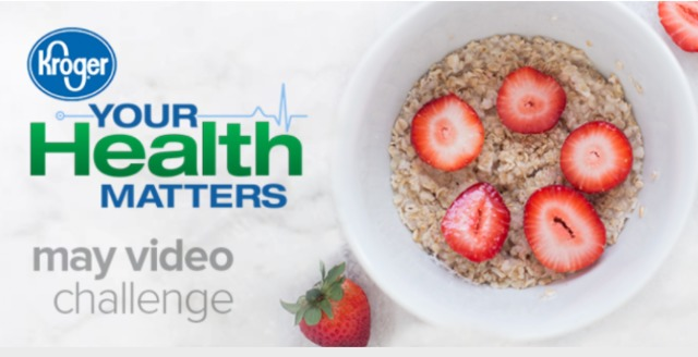 Kroger Your Health Matters May Video Challenge