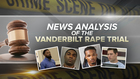 Analysis: Finally An End In The Vandy Rape Trial