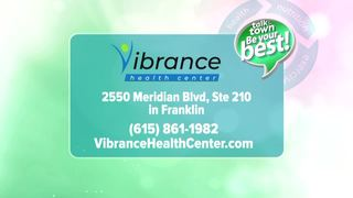 Be Your Best: Vibrance Health Centers